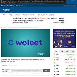 Woleet lève le voile sur sa solution de signature électronique basée sur Bitcoin ! - Journal du Coin