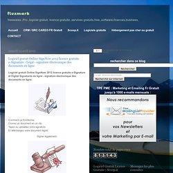 Logiciel gratuit Online SignNow 2012 licence gratuite e-Signature - Légal - signature électronique des documents en ligne