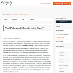 What Makes an E-Signature App Great? - Esignly - Latest News & Articles