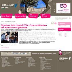 Signature de la charte EEDD : Forte mobilisation des acteurs lot-et-garonnais - Conseil Général du Lot et Garonne