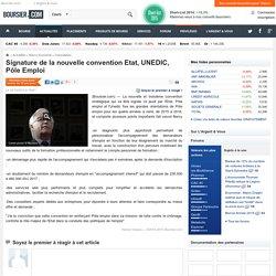 Signature de la nouvelle convention Etat, UNEDIC, Pôle Emploi