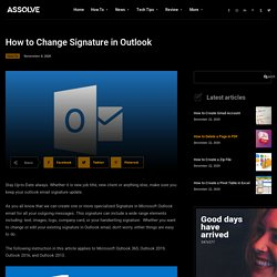 How to change signature in outlook / Microsoft Outlook