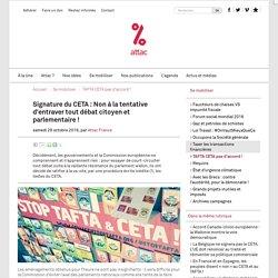 Signature du CETA : Non à la tentative d'entraver tout débat citoyen et parlementaire