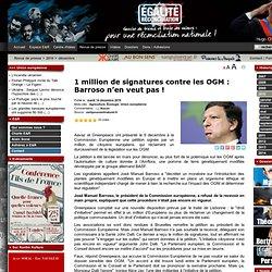 1 million de signatures contre les OGM : Barroso n'en veut pas !