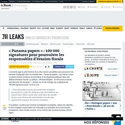 «Panama papers»: 100000 signatures pour poursuivre les responsables d'évasion fiscale
