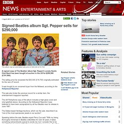 Signed Beatles album Sgt. Pepper sells for $290,000