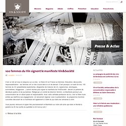 100 femmes du Vin signent le manifeste Vin&Société