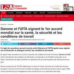 Danone et l'UITA signent le 1er accord mondial... - Frais LS et produits surgelés