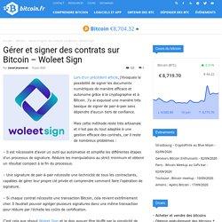 Gérer et signer des contrats sur Bitcoin - Woleet Sign