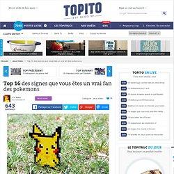 Top 16 des signes que vous êtes un vrai fan des pokemons