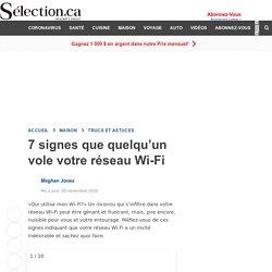 7 signes que quelqu'un vole votre réseau Wi-Fi