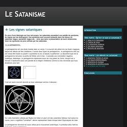 4- Les signes sataniques - Le Satanisme