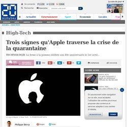 Trois signes qu'Apple traverse la crise de la quarantaine