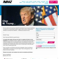 Signez la lettre du monde entier à Donald Trump