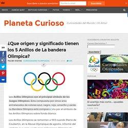 ¿Que origen y significado tienen los 5 Anillos de La bandera Olimpica?