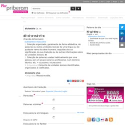 Dicionário online de português contemporâneo.