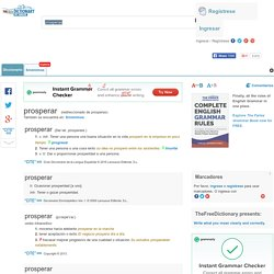 Prosperas - significado de prosperas diccionario