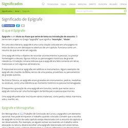 Significado de Epígrafe - O que é, Conceito e Definição