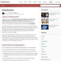Significado de Globalización - Qué es, Concepto y Definición