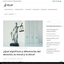 ¿Qué significan y diferencias del derecho, la moral y la ética?