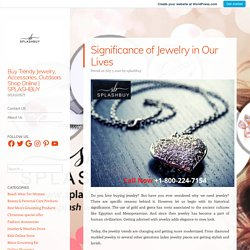Significance of Jewelry in Our Lives