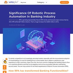 Significance of Robotic Process Automation in Banking Industry