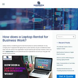 Significance of Using the Laptop Rental for Business Purpose