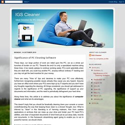 Significance of PC Cleaning Software