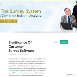 Significance Of Customer Survey Software