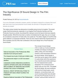 The Significance Of Sound Design In The Film Industry