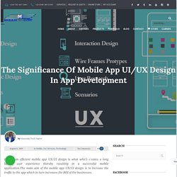 The Significance Of Mobile App UI/UX Design In App Development