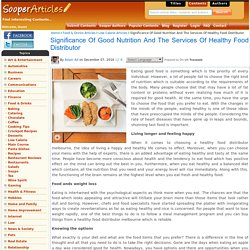 Significance Of Good Nutrition And The Services Of Healthy Food Distributor