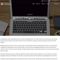 Significance Of Blogging For Ecommerce - Chetaru UK