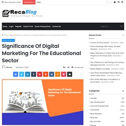 Significance Of Digital Marketing For The Educational Sector - Reca Blog