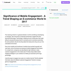 Significance of Mobile Engagement - A Trend Shaping an E-commerce