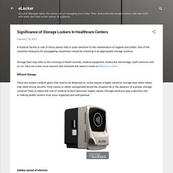 Significance of Storage Lockers In Healthcare Centers
