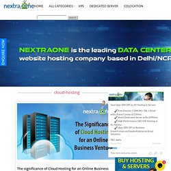 The Significance Of Cloud Hosting For An Online Business Venture