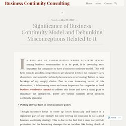Significance of Business Continuity Model and Debunking Misconceptions Related to It – Business Continuity Consulting