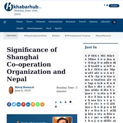 Significance of Shanghai Co-operation Organization and Nepal