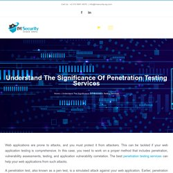 Understand The Significance Of Penetration Testing Services
