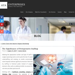 The Significance of Perioperative Staffing