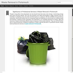 Waste Removal in Portsmouth: Significance of Professional Services of Waste Removal in Portsmouth