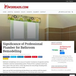 Significance of Professional Plumber for Bathroom Remodelling
