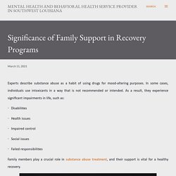 Significance of Family Support in Recovery Programs