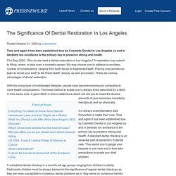 The Significance Of Dental Restoration In Los Angeles