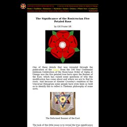 The Significance of the Rosicrucian Five Petaled Rose
