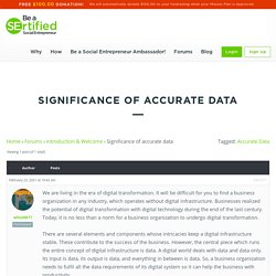SIGNIFICANCE OF ACCURATE DATA