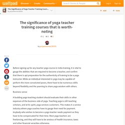 The significance of yoga teacher training courses that is worth-noting
