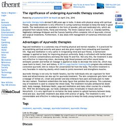 The significance of undergoing Ayurvedic therapy courses
