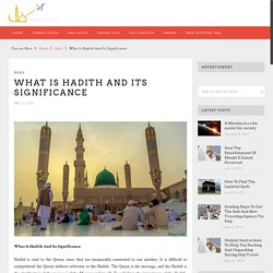 What Is Hadith And Its SignificanceUmrah Experts